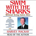 "Author Harvey MacKay and his book ""Swim with the Sharks"""