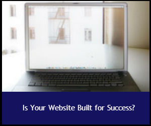 Is Your Website Built for Success?